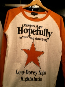 """Shirt with text: """"iMages Are Hopefully in Your head since 1982 Lovey-Dovey Night Highfalutin"""""""